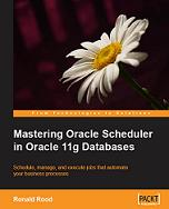 Mastering Oracle Scheduler in Oracle